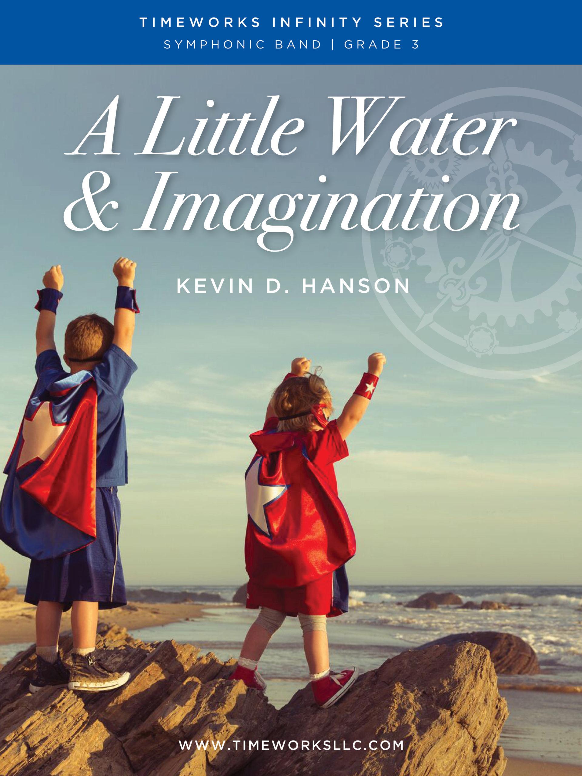 A Little Water & Imagination